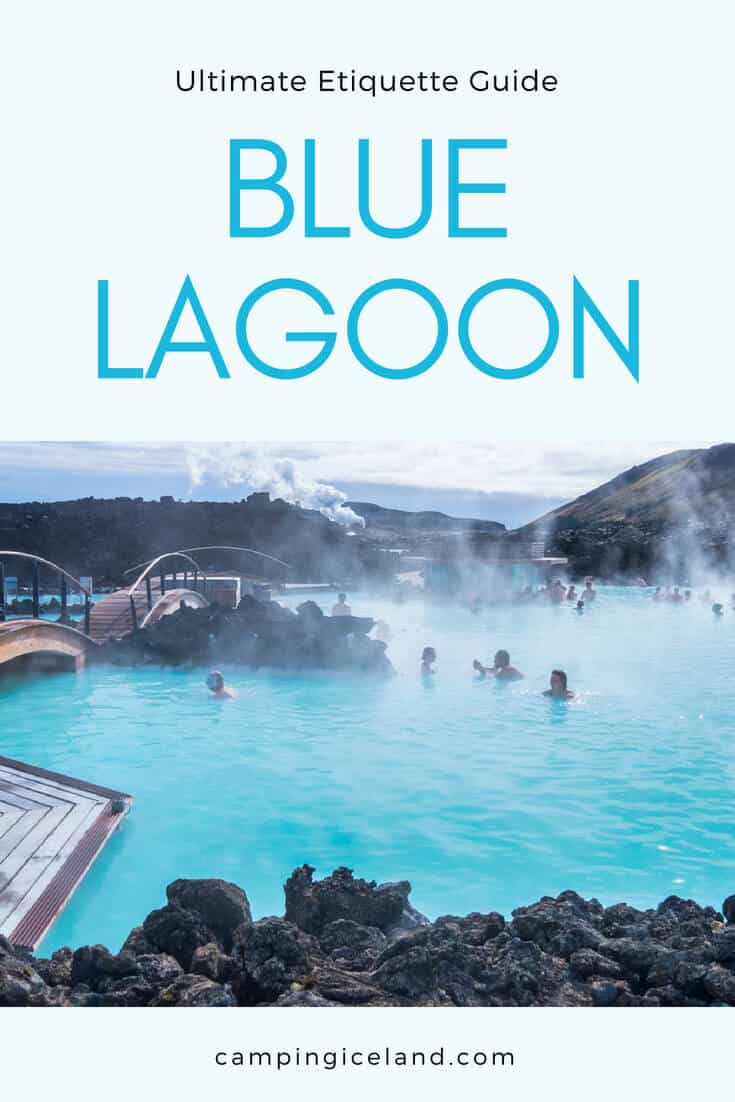 Iceland Blue Lagoon Etiquette Guide - Do's and Dont's | Campingiceland.com