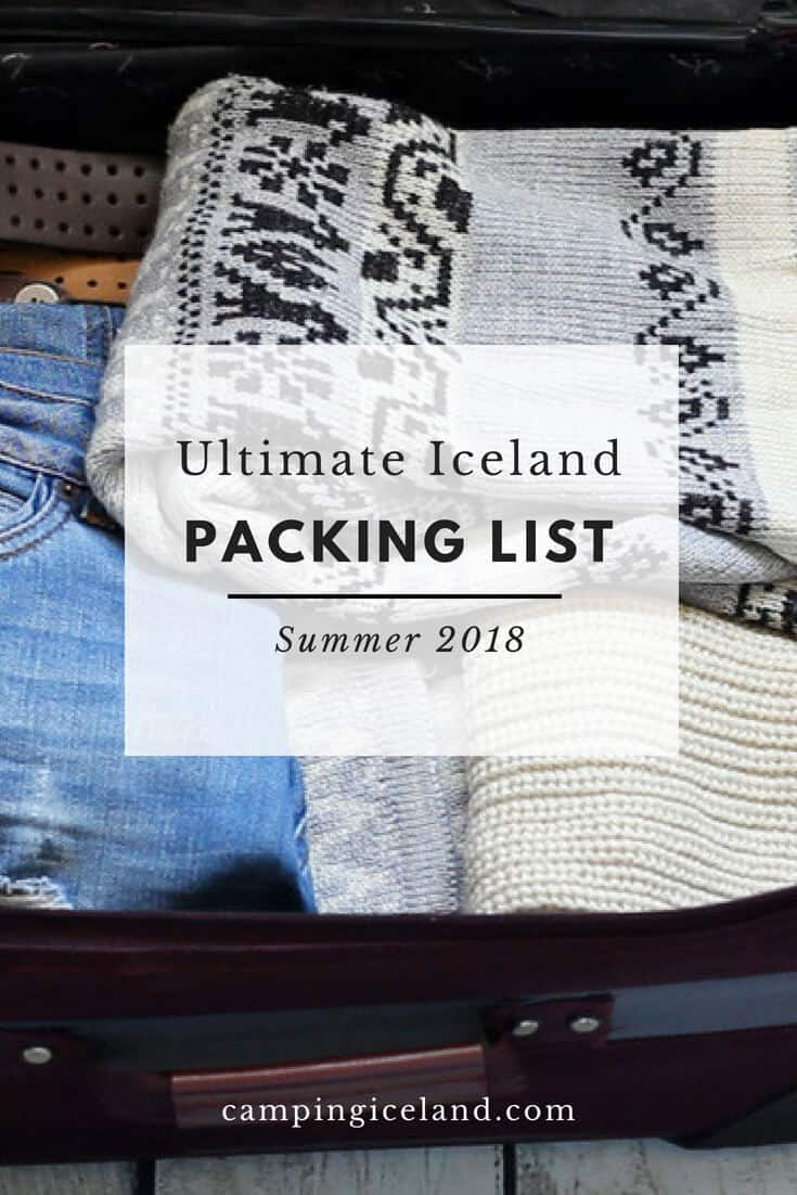 Iceland Summer Packing List | Visit www.campingiceland.com