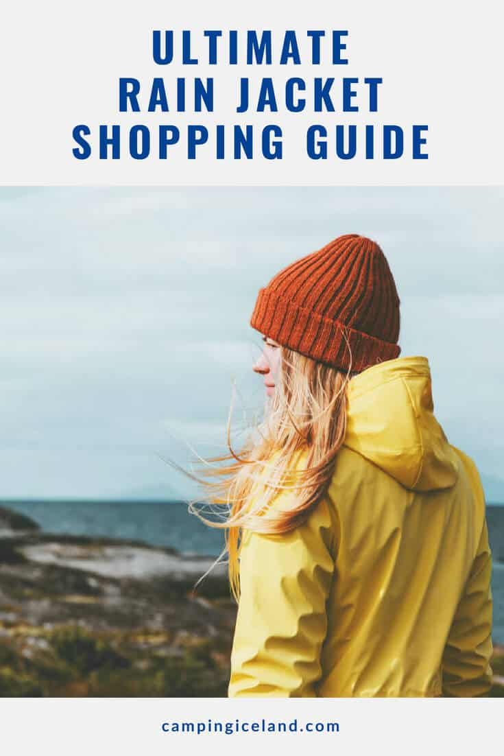 Having a high quality rain jacket is important. Let's go over everything you need to know to make the best purchase for your style and budget | Ultimate Rain Jacket Shopping Guide | Visit campingiceland.com to learn more